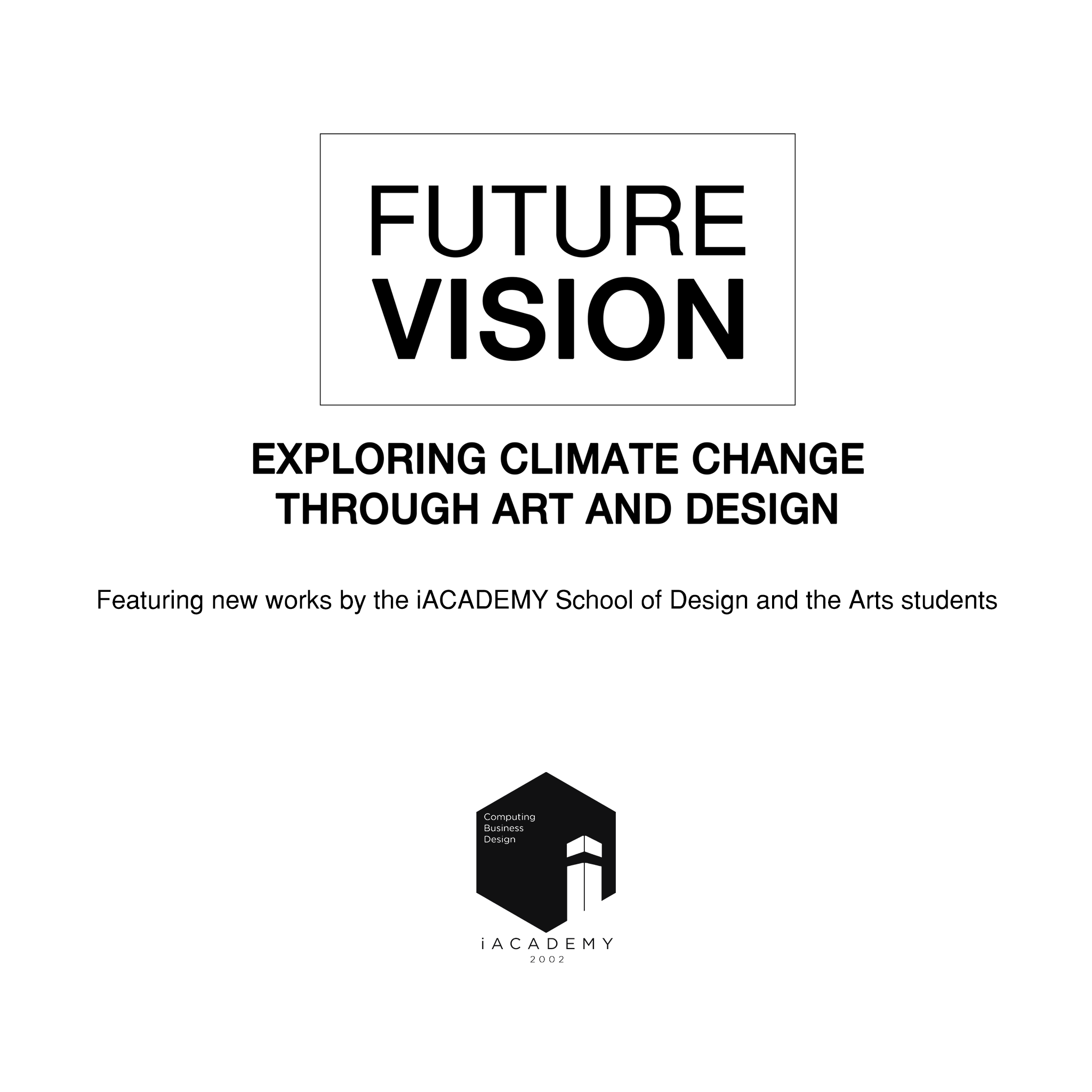 Future Vision: a commentary on climate change through art